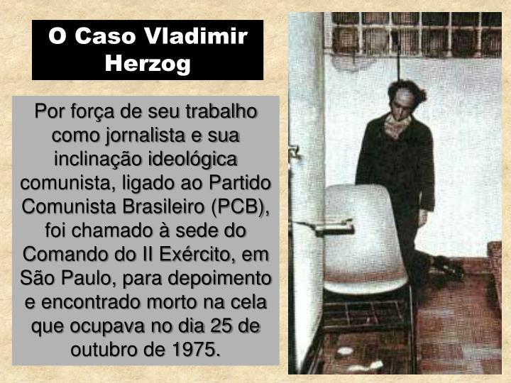 O Caso Vladimir Herzog