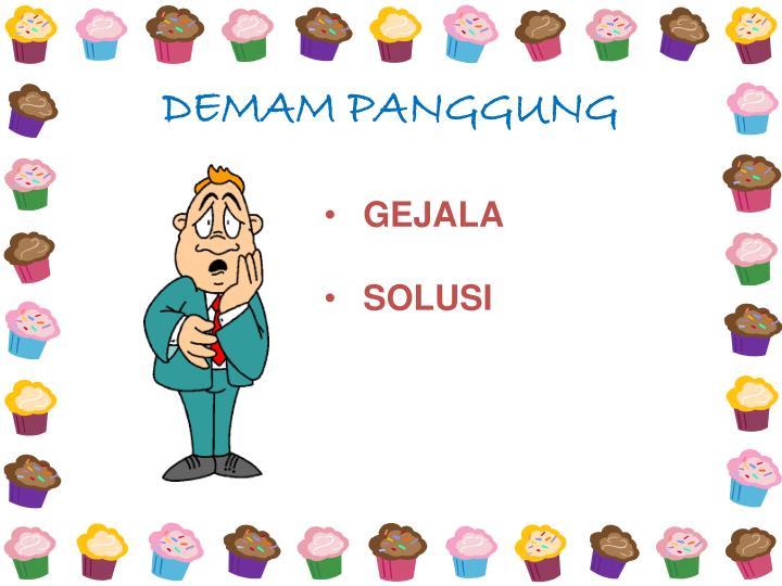 DEMAM PANGGUNG
