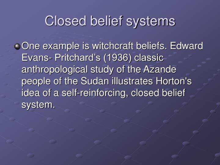 Closed belief systems
