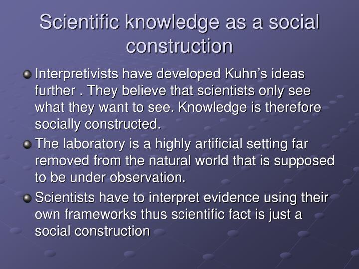 Scientific knowledge as a social construction