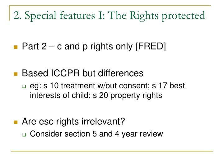 2. Special features I: The Rights protected