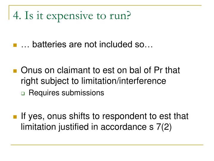 4. Is it expensive to run?