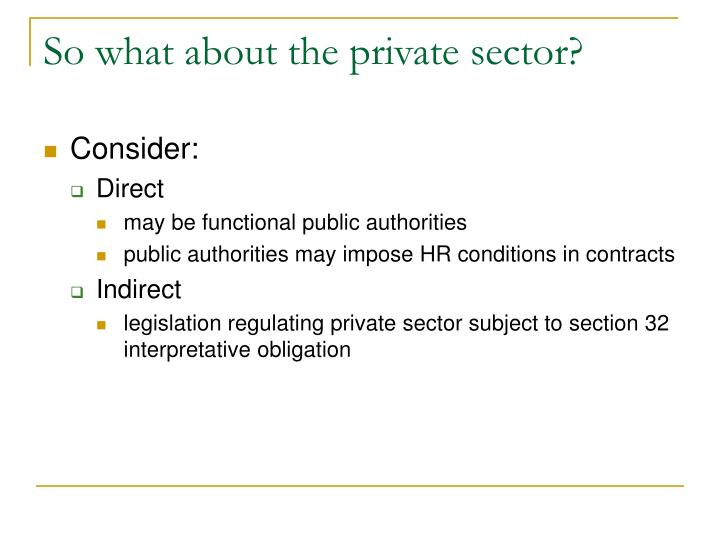 So what about the private sector?