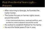 post presidential years 1981 present