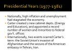 presidential years 1977 1981