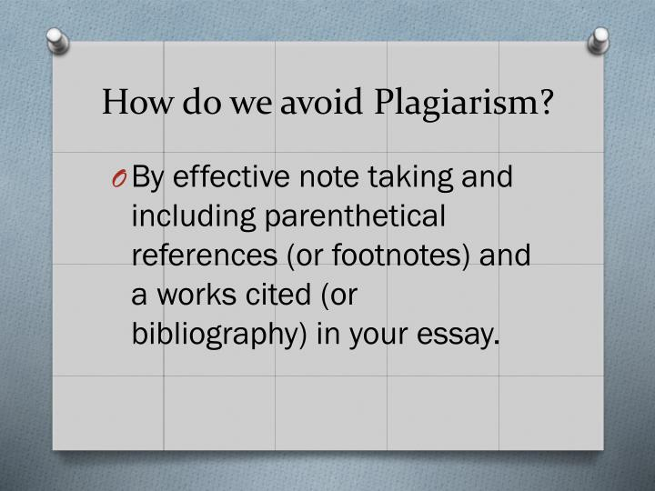 How do we avoid Plagiarism?
