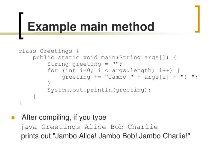 Example main method