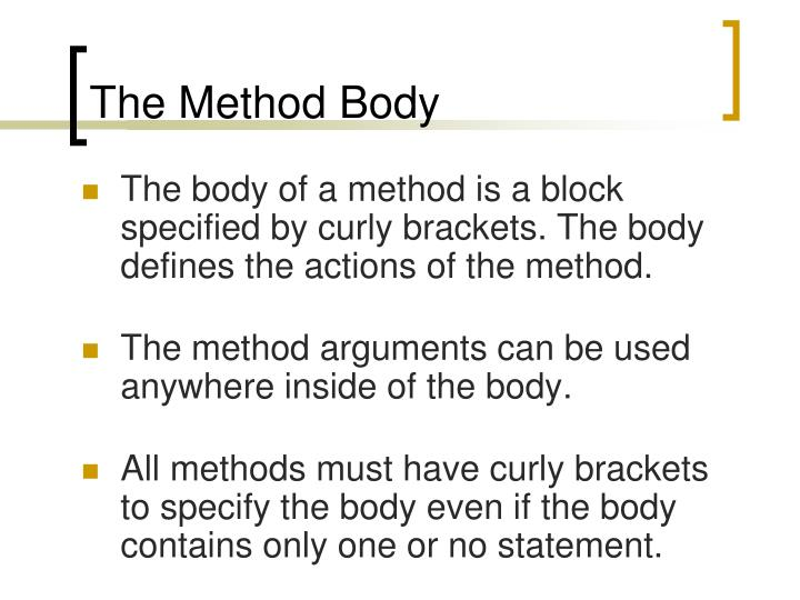 The Method Body