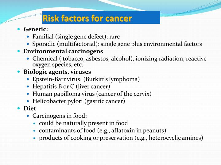 Risk factors for cancer