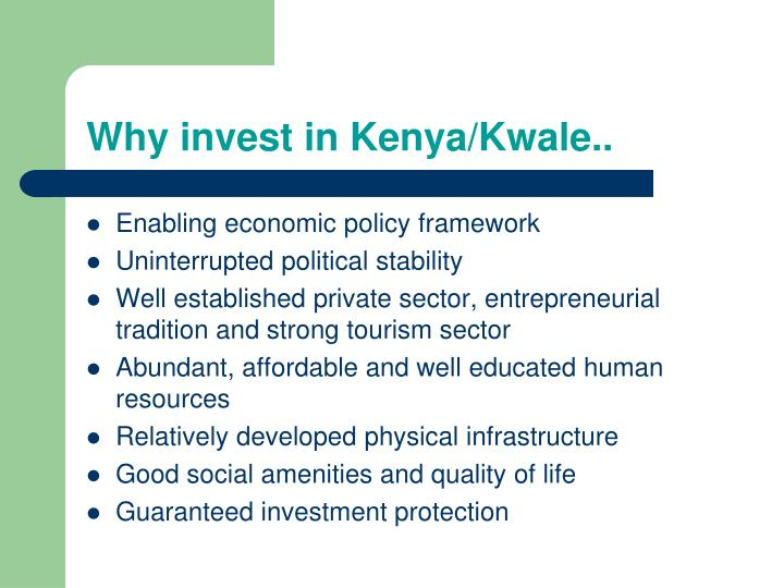 Why invest in Kenya/Kwale..