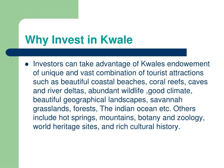 Why Invest in Kwale
