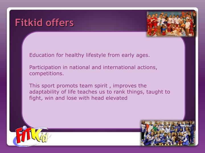 Education for healthy lifestyle from early ages