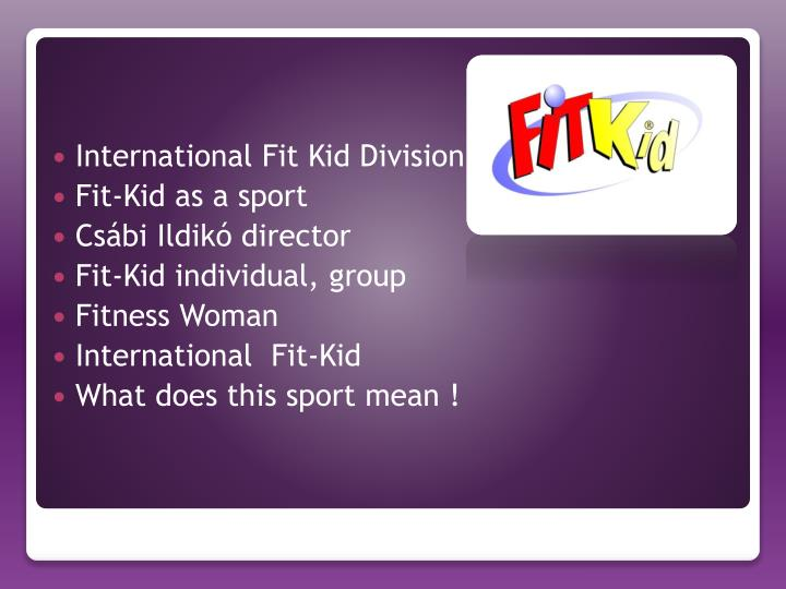 International Fit Kid Division