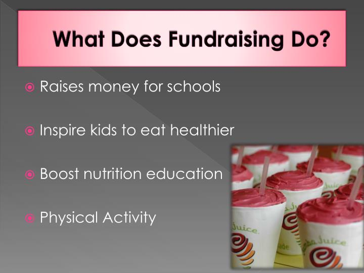 What Does Fundraising Do?