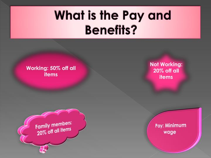 What is the pay and benefits