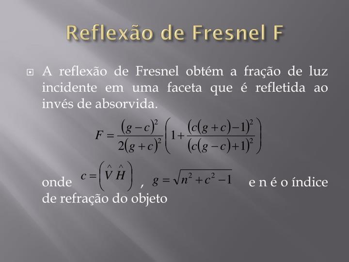 Reflexão de Fresnel F
