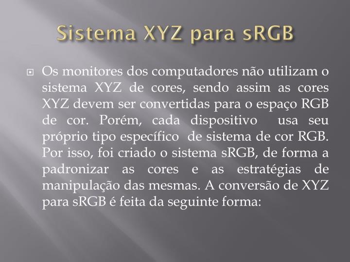 Sistema XYZ para