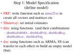 step 1 model specification define model