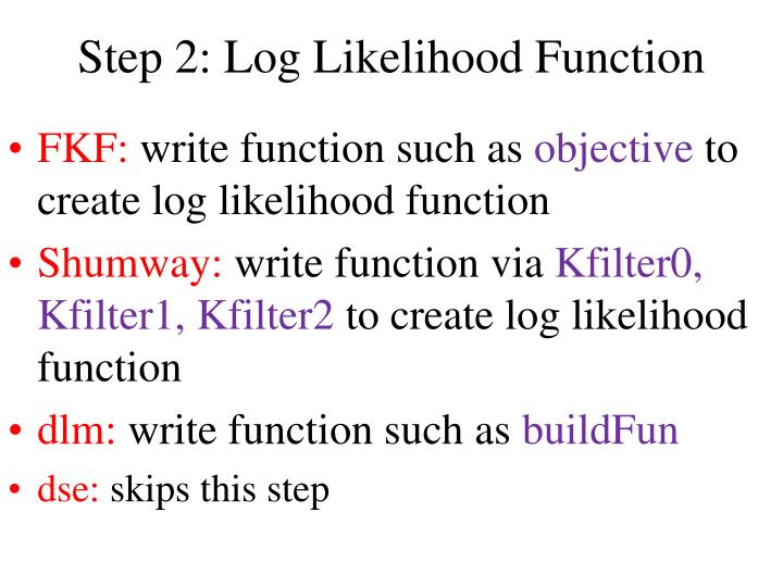 Step 2: Log Likelihood Function