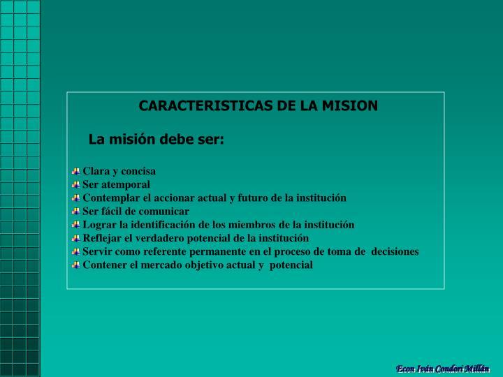CARACTERISTICAS DE LA MISION