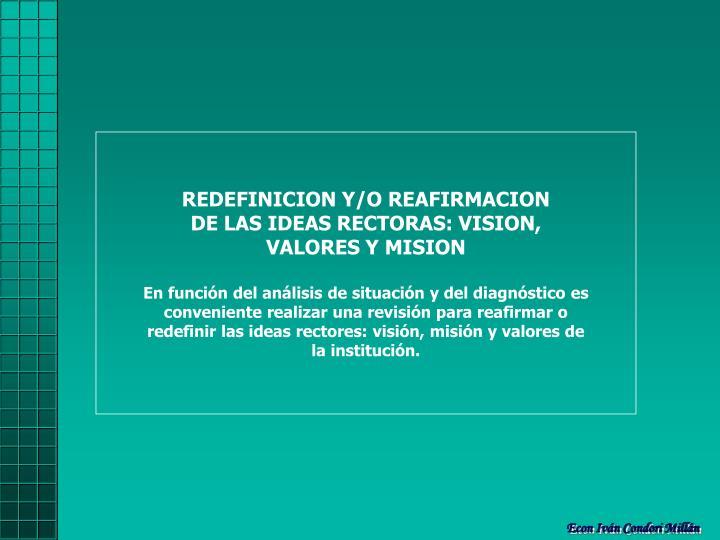 REDEFINICION Y/O REAFIRMACION