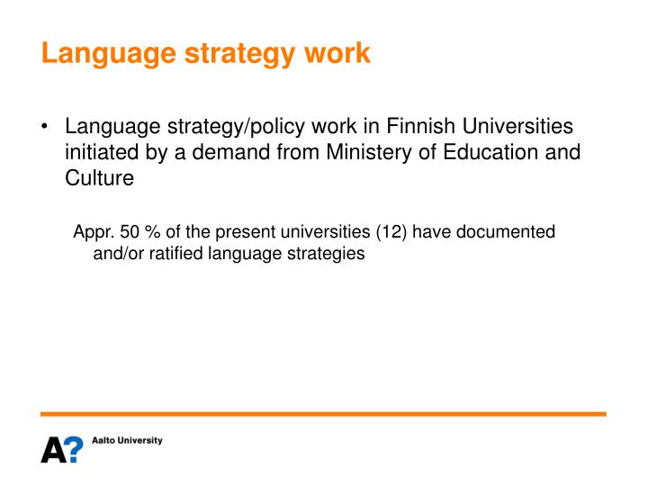 Language strategy work