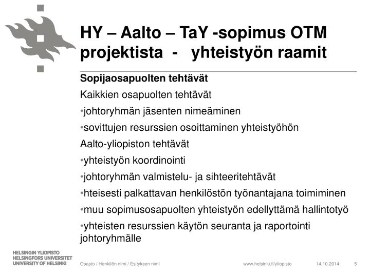 HY – Aalto – TaY -sopimus OTM projektista  - yhteistyön raamit
