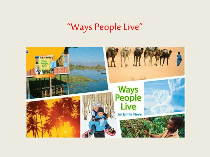 Ways people live