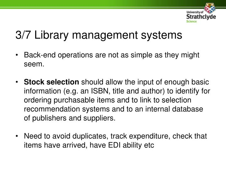 3/7 Library management systems
