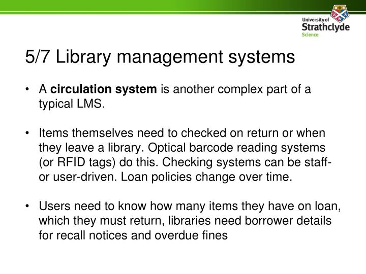 5/7 Library management systems