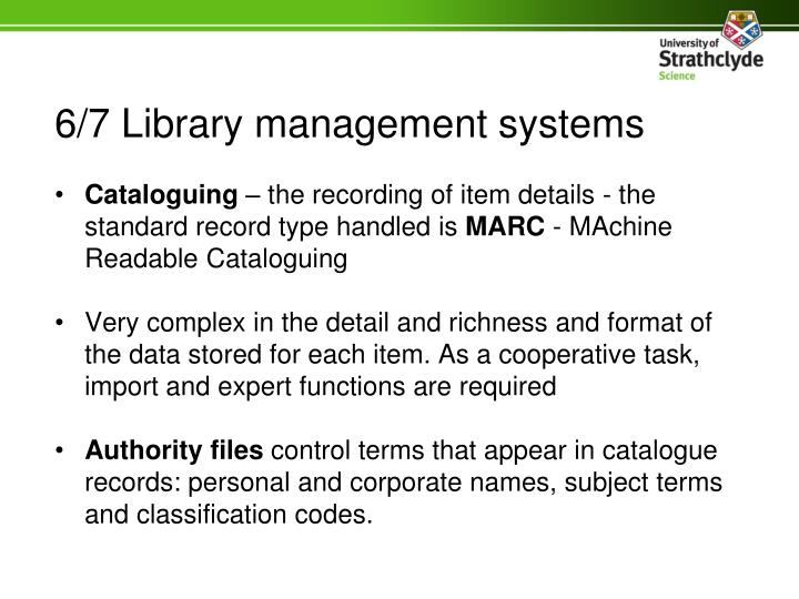 6/7 Library management systems