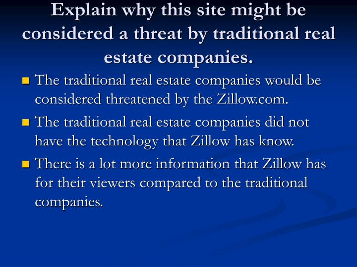 Explain why this site might be considered a threat by traditional real estate companies.
