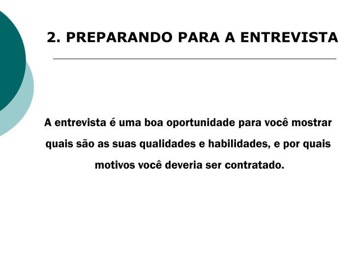 2. PREPARANDO PARA A ENTREVISTA