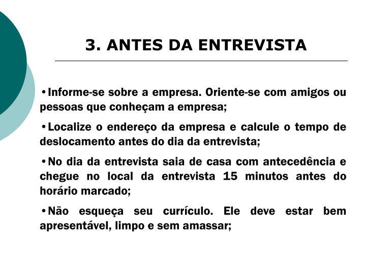 3. ANTES DA ENTREVISTA