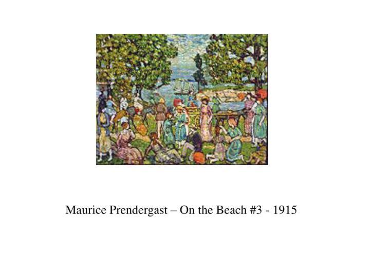 Maurice Prendergast – On the Beach #3 - 1915