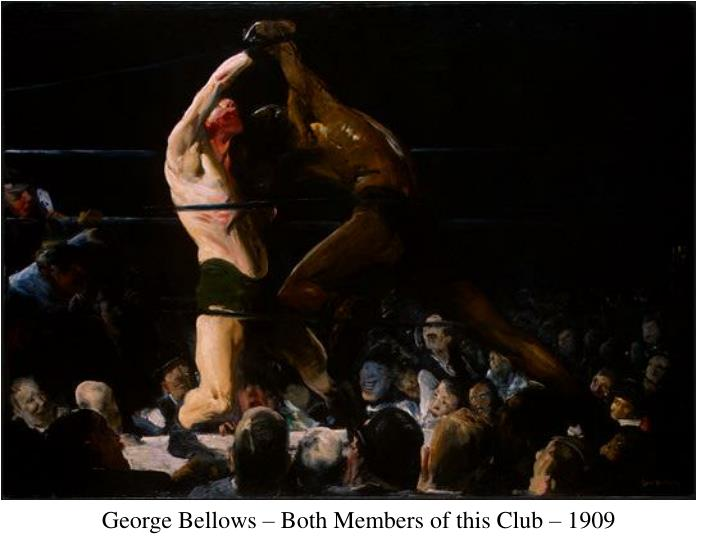 George Bellows – Both Members of this Club – 1909