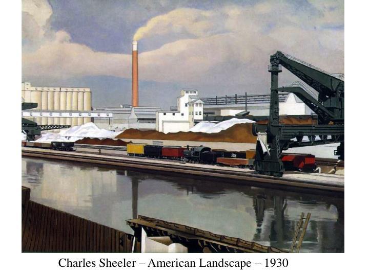 Charles Sheeler – American Landscape – 1930