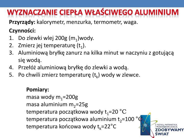 Wyznaczanie ciepła właściwego alumi