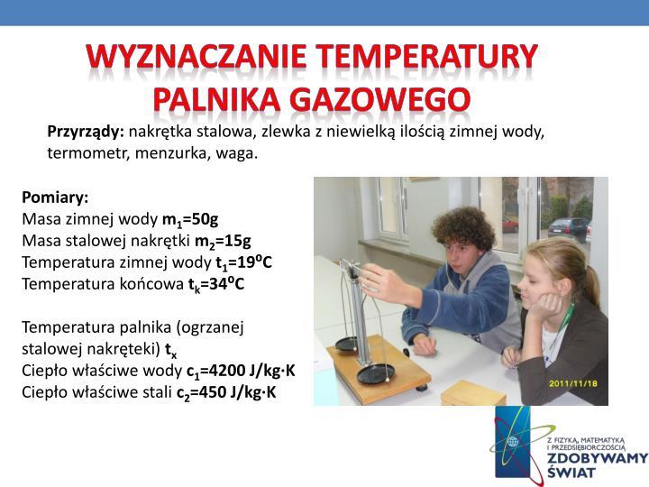 Wyznaczanie temperatury palnika gazowego