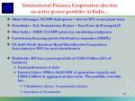international finance corporation also has an active power portfolio in india