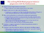 the evolving world bank program balances pragmatism with the fundamentals
