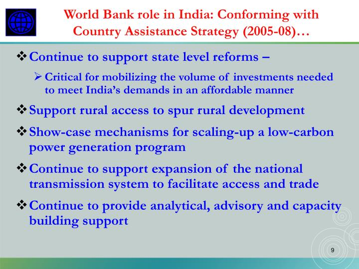 World Bank role in India: Conforming with Country Assistance Strategy (2005-08)…