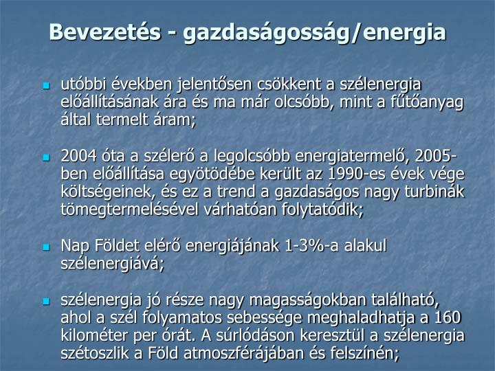 Bevezetés - gazdaságosság/energia