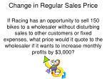 change in regular sales price