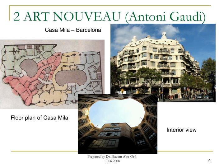 2 ART NOUVEAU (Antoni Gaudi)