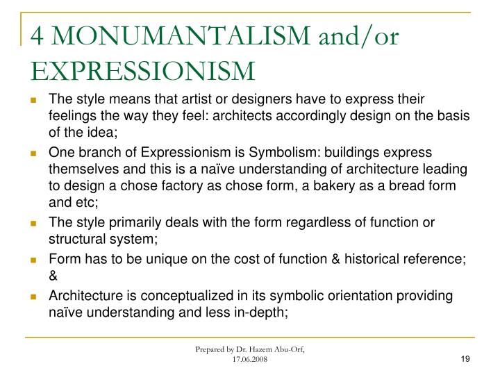 4 MONUMANTALISM and/or EXPRESSIONISM