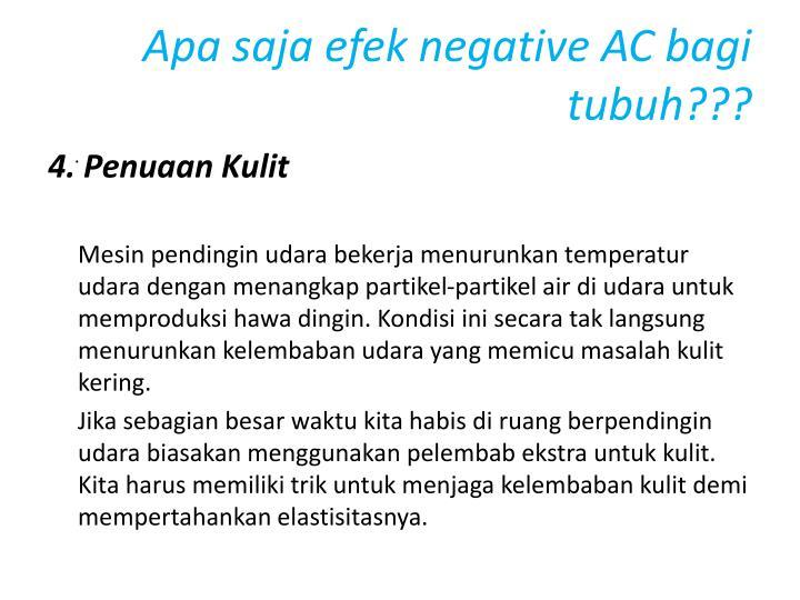 Apa saja efek negative AC bagi tubuh???