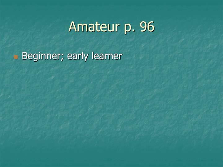 Amateur p. 96