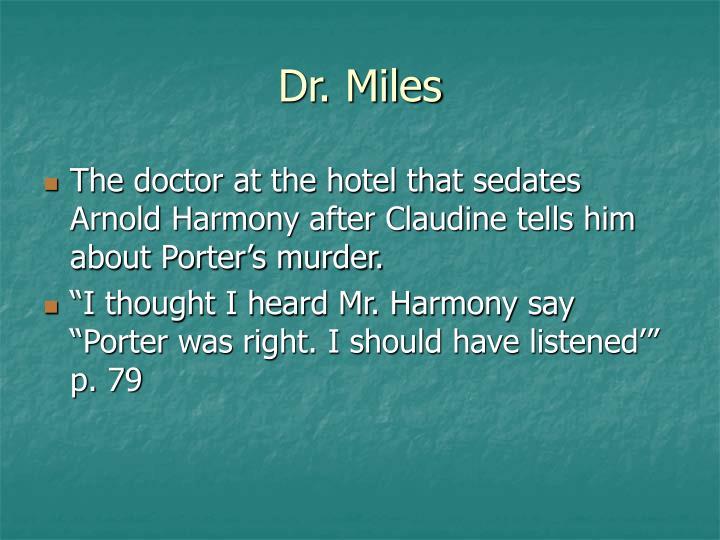 Dr. Miles