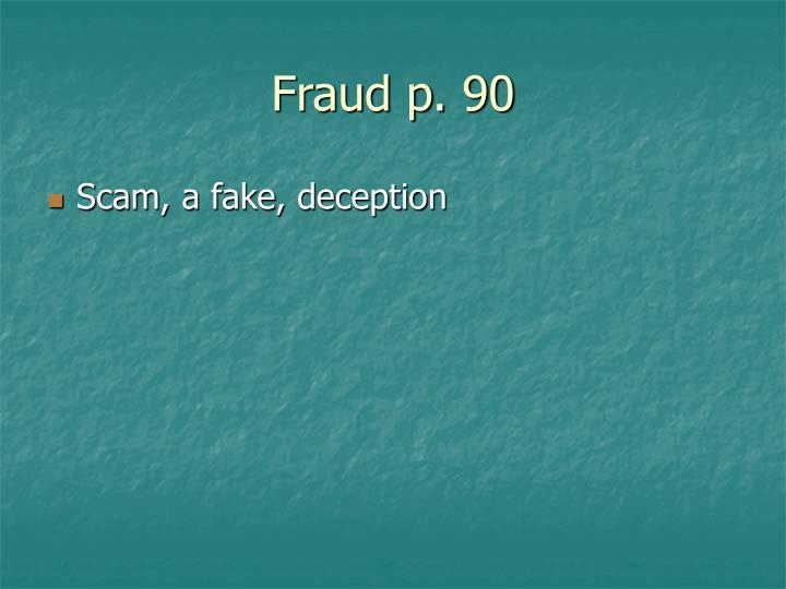 Fraud p. 90